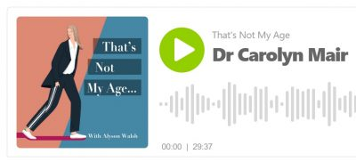 Thats-Not-My-Age-podacast-with-Carolyn-Mair.